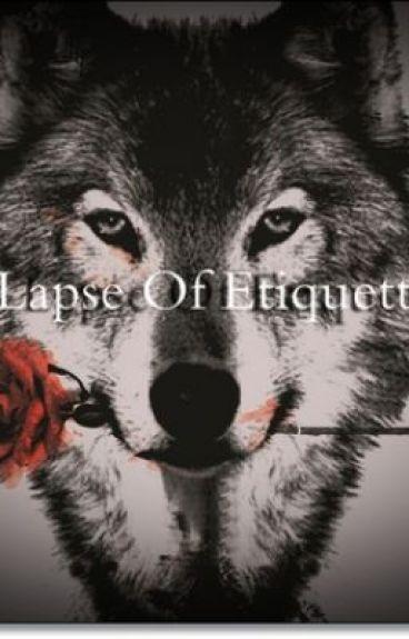 Lapse of Etiquette