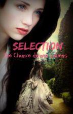 Selection - Die Chance deines Lebens  by Elina_Mellark