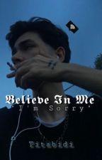 -Believe In Me- by Titabidi
