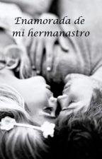 Enamorada de mi hermanastro by ManitoturutuUwU