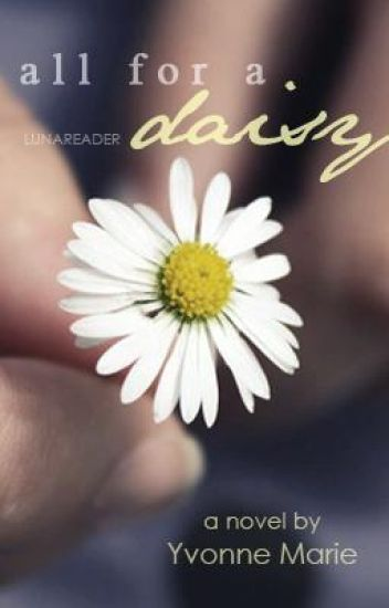 All For A Daisy