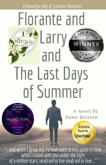 """""""Florante and Larry and The Last Days of Summer"""""""