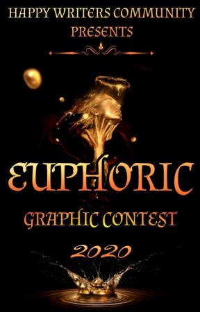Euphoric Graphic Contest by TheHappyWriters