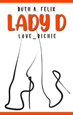 LADY D (On Going)  by love_richie