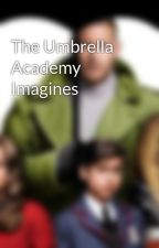 The Umbrella Academy Imagines by BeccaDaBose