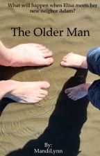 The Older Man ✔️ by MandiLynn