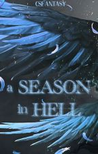 A Season In Hell by Csfantasy