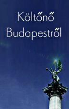 Költőnő Budapestről by josephine_lisiecki