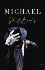 Michael | Book 2 by ShellBooks