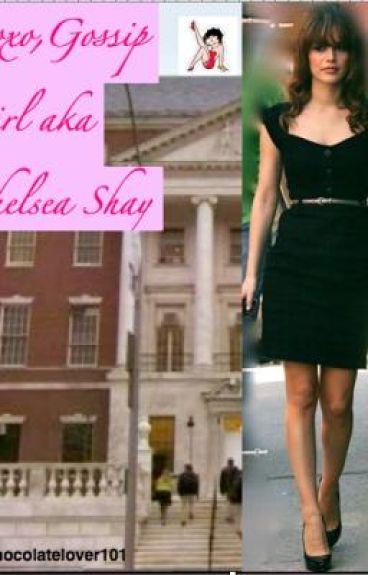Xoxo, gossip girl aka Chelsea Shay;)