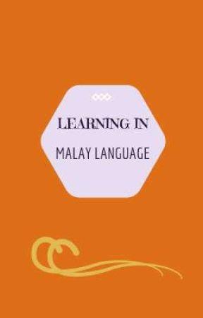 Learning My Own Language (Malay language) by Sitikus_99