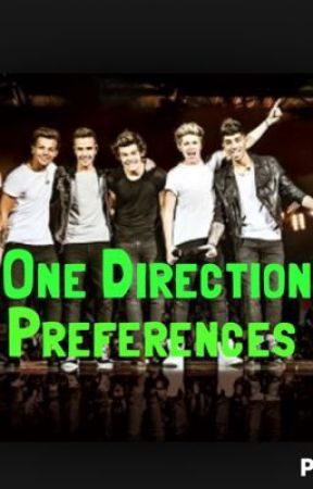 One Direction Preferences - He gets jealous of another member - Wattpad