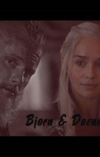 Bjorn and Daenerys
