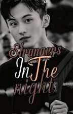 """Strangers In The Night"" - (Mark Lee X Reader) by lee_daeya"