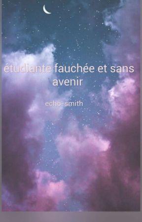 étudiante fauchée et sans avenir  by echo-smith