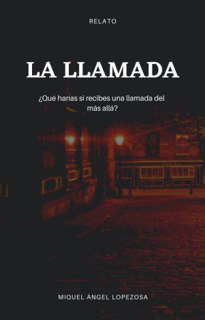 LA LLAMADA by CirculoFantasiaWT