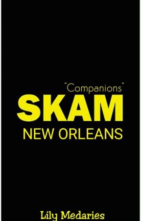 SKAM New Orleans | Companions by SouthernDreamerXO