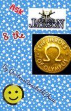 Ask Percy Jackson/Heroes of Olympus! by TheAnnabethJackson