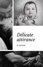 Délicate attirance by Repsima