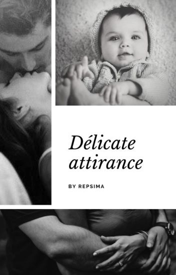 Délicate attirance