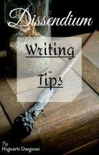 Dissendium - Writing Tips by HogwartsDungeons