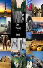 One Thing I need by Extatica_Reads