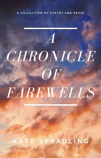 A Chronicle of Farewells