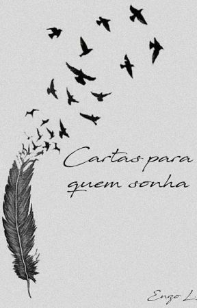 Cartas Para Quem Sonha by EnzoDePaiva