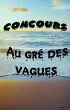 ●concours● Au gré des vagues [Première édition] (Ouvert) by 123_contest