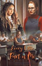 Every Little Part of Me by madsdobby