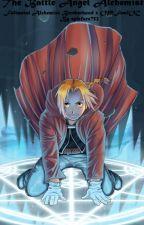 The Battle Angel Alchemist- Fullmetal Alchemist Brotherhood x OP!Fem!OC by epicface752