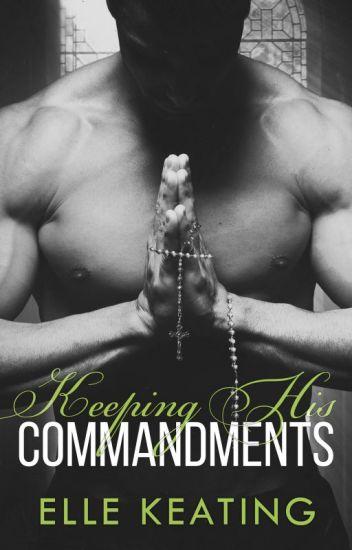 Keeping His Commandments