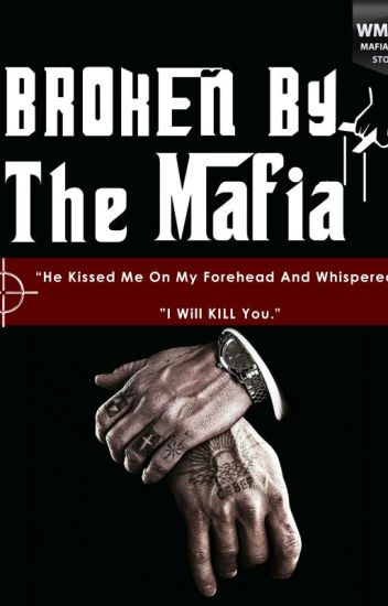 Broken by the Mafia
