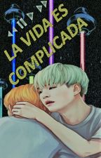 La vida es complicada by Park_Banji