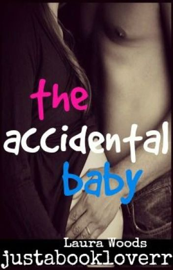 The Accidental Baby