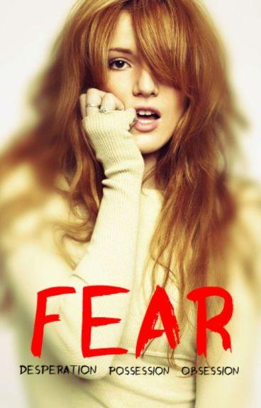 FEAR [Desperation, Obssession, Possession]