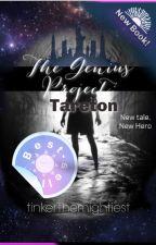 The Genius Project: Tareton by tinkerthemightiest