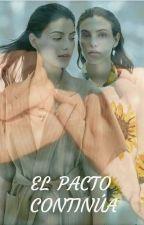 El Pacto Continúa   (JULIANTINA) by Resplandor8