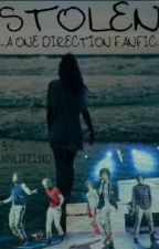 Stolen ~A One Direction Fanfic!~ by mylifeis1D
