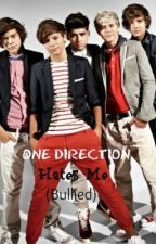 One Direction Hates Me (bullied) *Completed with Sequel* by Shanni1230