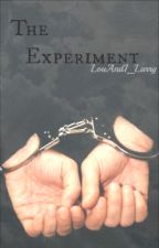The Experiment // L.S. by LouAndI_Larry