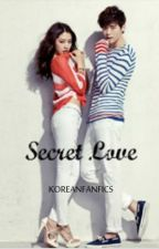 Secret Love (A Lee Jong Suk Fan Fiction) by koreanfanfics