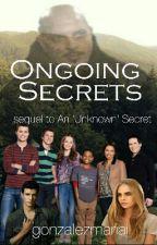 Ongoing Secrets (sequel to An Unknown Secret) (Lab Rats Fanfic) by gonzalezmariai