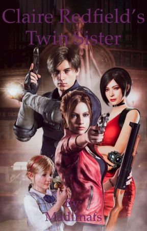 Resident Evil 2 Remake Claire Redfield S Twin Sister Slow Updates Goo Wattpad