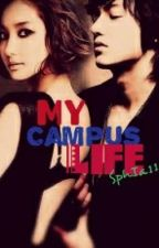 My Campus Life by MsReaderWriter11
