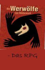 Die Werwölfe von Düsterwald - RPG by naive_aussenseiterin