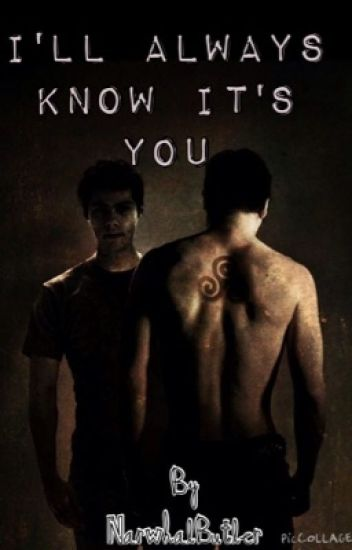 I'll Always Know It's You (Sterek)