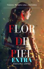 "A Flor de Piel ""EXTRA"" by paulinalexandra"