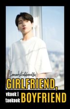 Girlfriend, Boyfriend | Vkook by somewhatcoldnoodles
