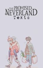 The Promised Neverland→ Texts by Kitty-misaki